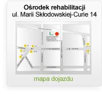 Centrum rehabilitacji - ul. Marii Skłodowskiej-Curie 14